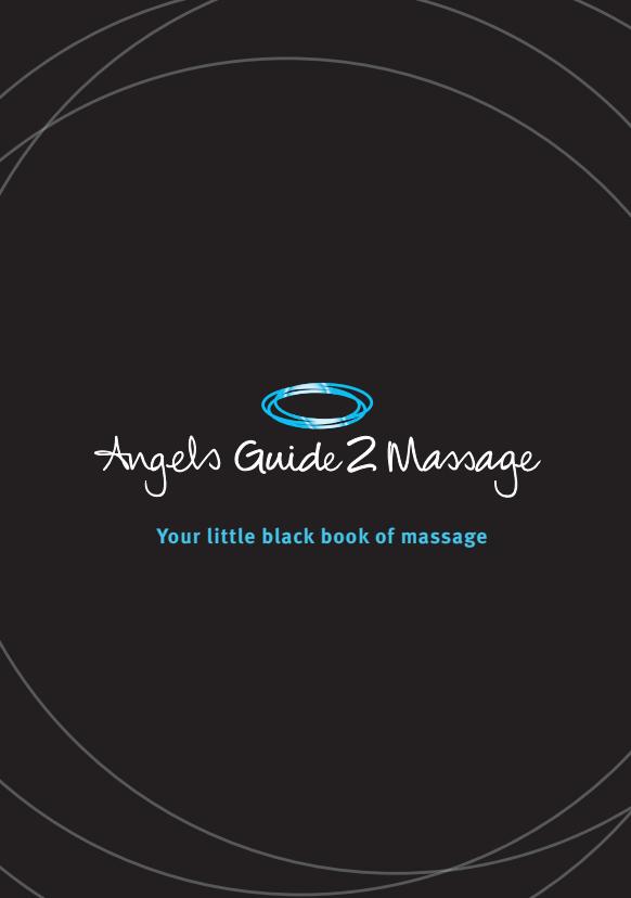 Angels Guide 2 Massage. Your little black book of massage
