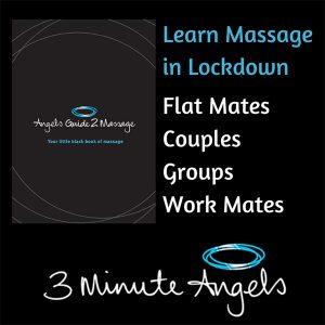 Learn to Massage Like an Angel in Lockdown