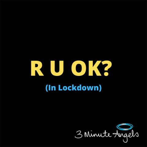 RUOK In Lockown